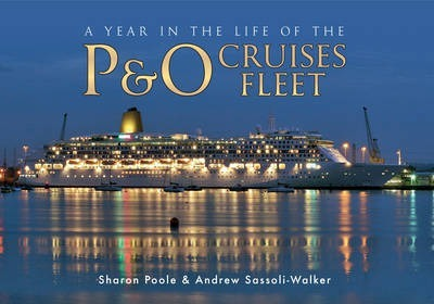 A Year in the Life of the P&O Cruises Fleet
