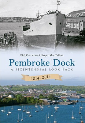 Pembroke Dock 1814-2014: A Bicentennial Look Back
