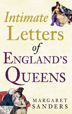 Intimate Letters of England's Queens
