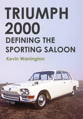 Triumph 2000 : Defining the Sporting Saloon