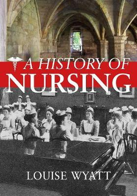 A History of Nursing