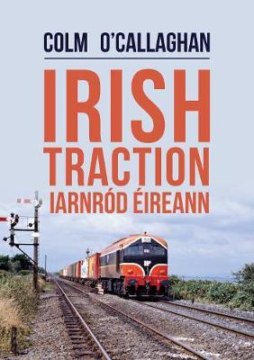 Irish Traction: Iarnrod Eireann