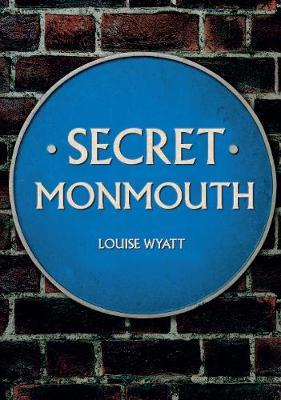 Secret Monmouth