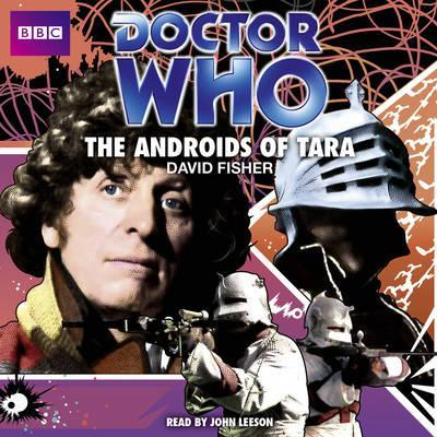 Doctor Who: The Androids of Tara: Classic Audio Original