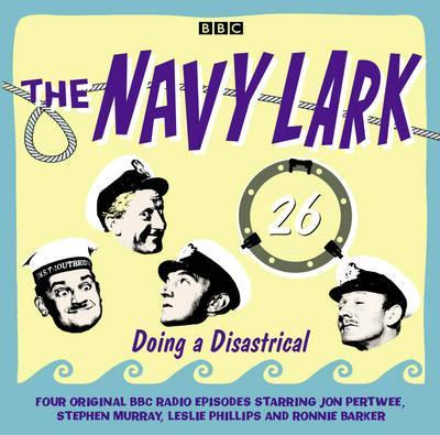 The Navy Lark: Doing a Disastrical v. 26