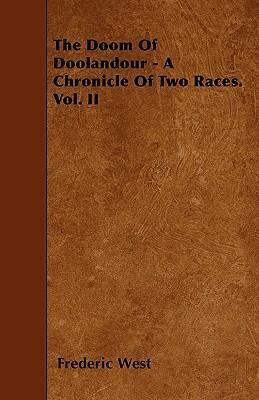 The Doom Of Doolandour - A Chronicle Of Two Races. Vol. II Cover Image