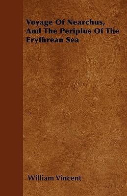 Voyage Of Nearchus, And The Periplus Of The Erythrean Sea Cover Image