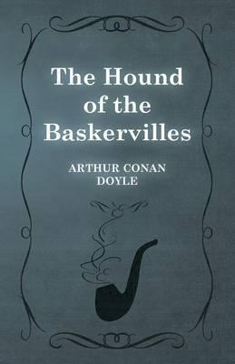 The Hound Of The Baskervilles - Another Adventure Of Sherlock Holmes Cover Image