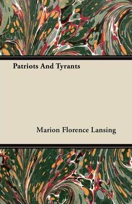 Patriots And Tyrants Cover Image