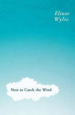 Nets To Catch The Wind Cover Image