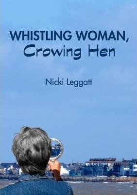 Whistling Woman, Crowing Hen Cover Image