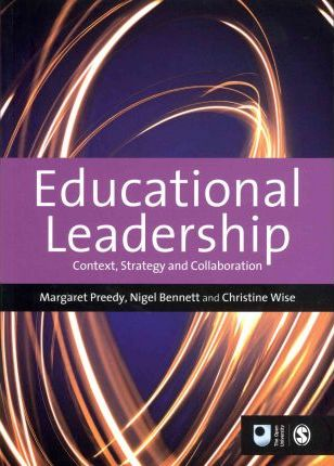 Educational Leadership : Context, Strategy and Collaboration
