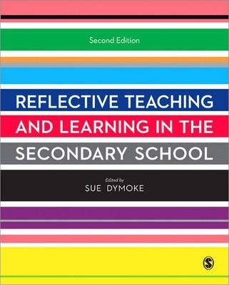 Reflective Teaching and Learning in the Secondary School