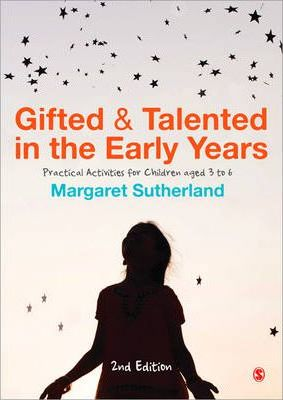 Gifted and Talented in the Early Years  Practical Activities for Children aged 3 to 6