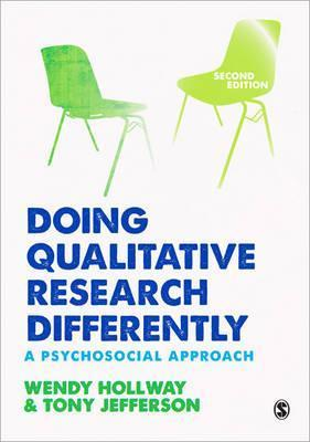 Doing Qualitative Research Differently : A Psychosocial Approach