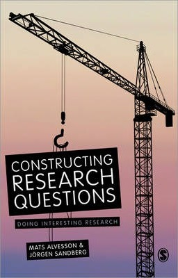 Constructing Research Questions : Doing Interesting Research