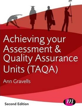 Achieving your assessment and quality assurance units taqa ann achieving your assessment and quality assurance units taqa fandeluxe Choice Image
