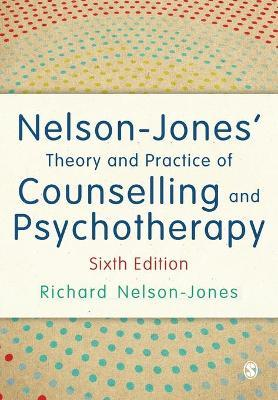 Nelson jones theory and practice of counselling and psychotherapy nelson jones theory and practice of counselling and psychotherapy fandeluxe Images