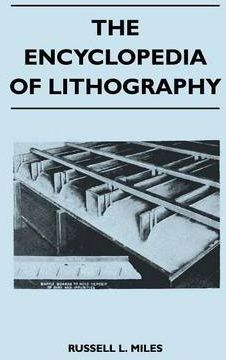 The Encyclopedia Of Lithography