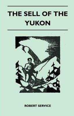 The Sell Of The Yukon Cover Image