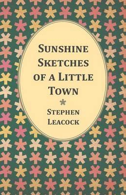 Sunshine Sketches Of A Little Town Cover Image
