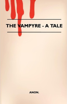 The Vampyre - A Tale Cover Image