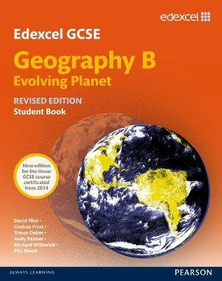 Edexcel GCSE Geography Specification B Student Book new 2012 edition