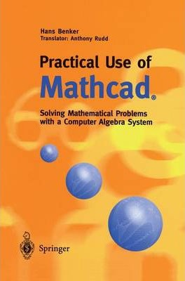 Practical Use of MathCAD(R)