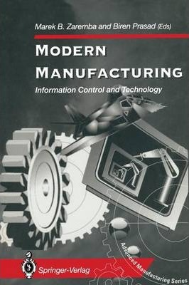 Modern Manufacturing  Information Control and Technology