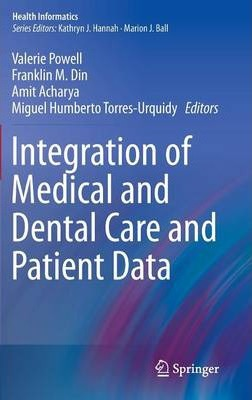 Integration of Medical and Dental Care and Patient Data