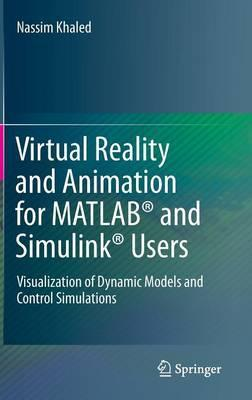 Virtual Reality and Animation for MATLAB (R) and Simulink (R