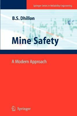 Mine Safety: A Modern Approach