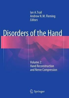Disorders of the Hand  Volume 2 Hand Reconstruction and Nerve Compression