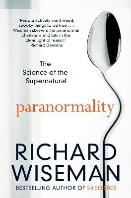 Paranormality : The Science of the Supernatural