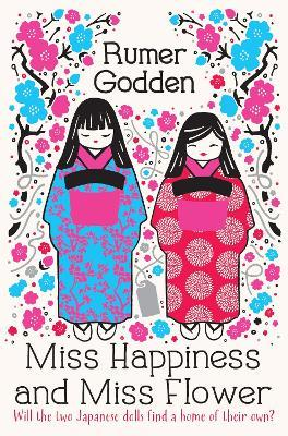 Miss Happiness And Miss Flower Rumer Godden 9781447292746