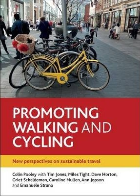 Promoting Walking and Cycling : New Perspectives on Sustainable Travel