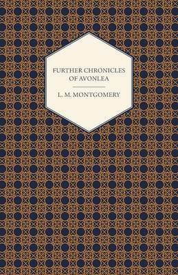 Further Chronicles of Avonlea Cover Image