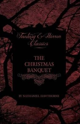 The Christmas Banquet (Fantasy and Horror Classics) Cover Image
