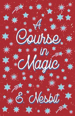 A Course in Magic (Fantasy and Horror Classics) Cover Image