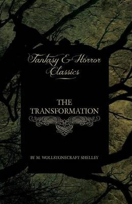 The Transformation (Fantasy and Horror Classics) Cover Image