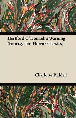 Hertford O'Donnell's Warning (Fantasy and Horror Classics) Cover Image
