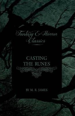 Casting the Runes (Fantasy and Horror Classics) Cover Image