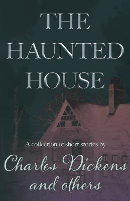 The Haunted House (Fantasy and Horror Classics) Cover Image