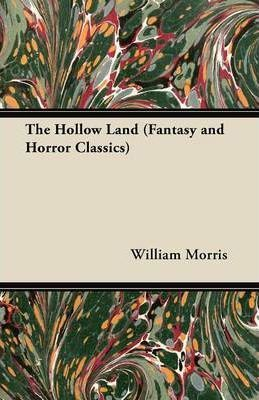 The Hollow Land (Fantasy and Horror Classics) Cover Image