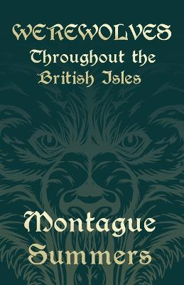 Werewolves - Throughout the British Isles (Fantasy and Horror Classics) Cover Image
