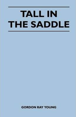 Tall in the Saddle Cover Image