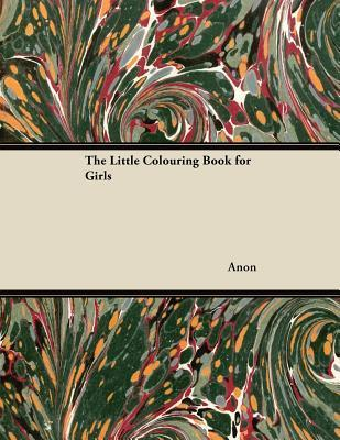 The Little Colouring Book for Girls