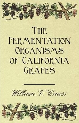 The Fermentation Organisms of California Grapes