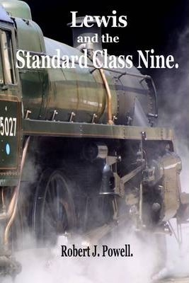 Lewis and the Standard Class Nine.
