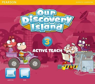 Our Discovery Island American Edition Active Teach 3
